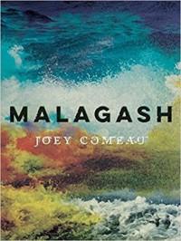 Malagash - Joey Comeau