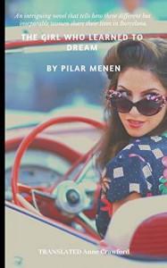 The Girl Who Learned to Dream - Pilar Menen Aventin