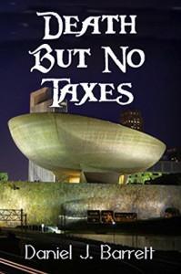 Death But No Taxes - Daniel J Barrett