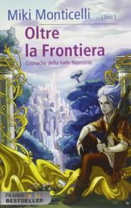 Oltre la frontiera - Miki Monticelli