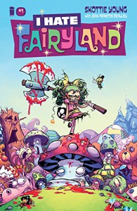 I Hate Fairyland #1 - Skottie Young, Jean-Francois Beaulieu