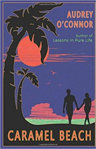 Caramel Beach (Lessons in Pure Life) - Audrey O'Connor