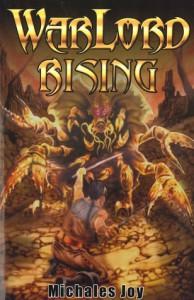 Warlord Rising (Warlord, Book 1) - Michales Joy