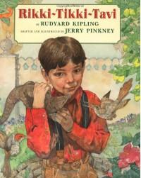 Rikki-Tikki-Tavi - Rudyard Kipling, Jerry Pinkney
