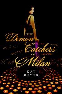 The Demon Catchers of Milan - Kat Beyer