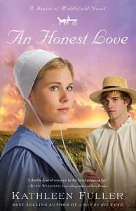 An Honest Love (Hearts of Middlefield Novels (Unnumbered)) - Kathleen Fuller