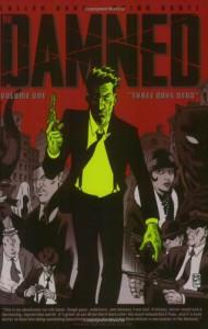 The Damned, Vol. 1: Three Days Dead - Cullen Bunn, Brian Hurtt