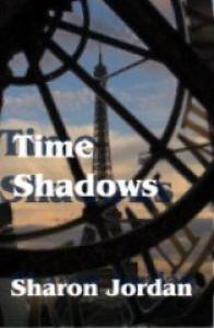 Time Shadows: 1 - Sharon Jordan