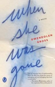 When She Was Gone - Gwendolen Gross
