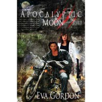 Apocalyptic Moon - Eva Gordon
