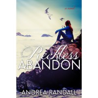 Reckless Abandon (November Blue, #2) - Andrea Randall