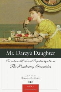 Mr. Darcy's Daughter - Rebecca Ann Collins