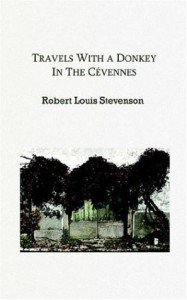 Travels with a Donkey in the Cevennes - Robert Louis Stevenson