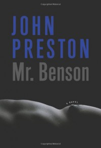 Mr. Benson: A Novel - John Preston