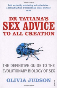 Dr. Tatiana's Sex Advice to All Creation - Olivia Judson