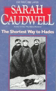 The Shortest Way to Hades - Sarah Caudwell