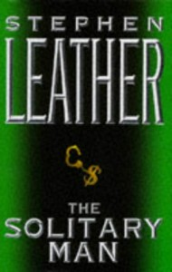 The Solitary Man - Stephen LEATHER