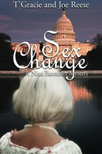 Sex Change: A Nina Bannister Mystery - T'Gracie Reese, Joe Reese