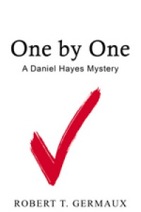 One by One (A Daniel Hayes Mystery Book 2) - Robert Germaux