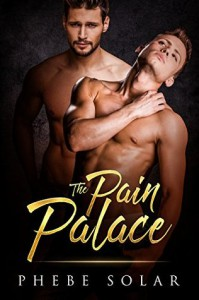 The Pain Palace - Phebe Solar