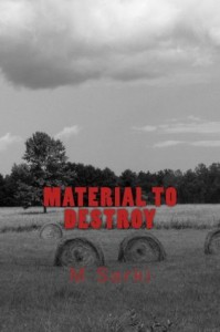 Material to Destroy - M. Sarki