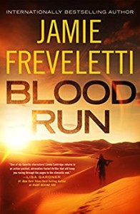Blood Run - Jamie Freveletti