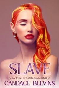 Slave - Candace Blevins