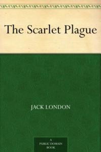 The Scarlet Plague - Gordon Grant, Jack London