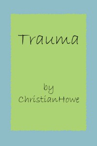 Trauma - ChristianHowe