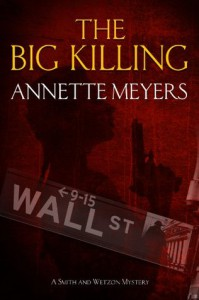 The Big Killing - Annette Meyers