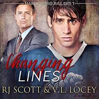 Changing Lines (Harrisburg Railers #1) - V.L. Locey,  Sean Crisden, R.J. Scott