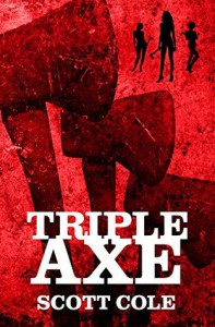 Triple Axe - Scott Cole
