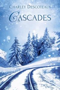 Cascades - Charley Descoteaux