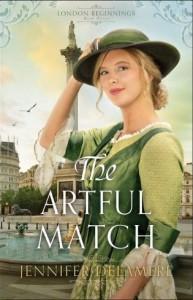 The Artful Match (London Beginnings #3) - Jennifer Delamere
