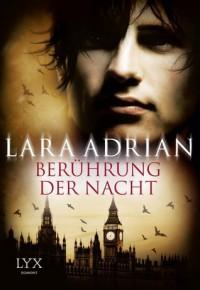 Berührung der Nacht - Lara Adrian