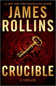 Crucible (A Sigma Force Novel #13) - James Rollins