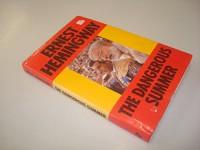 By Ernest Hemingway - The Dangerous Summer (1985-06-16) [Hardcover] - Hemingway Ernest