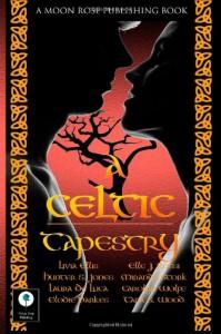 A Celtic Tapestry - Miranda Stork;Livia Ellis;Tara Stogner Wood;Elle J Rossi;Laura De Luca;Elodie Parkes;Carolyn Wolfe;Hunter S Jones