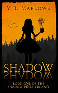 Shadow, Shadow: Book One of the Shadow Pines Trilogy (English Edition) - V S Marlowe