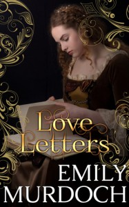 Love Letters: Conquests, Book 2 - Katie Bunn, Emily Murdoch, Emily Murdoch