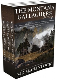 The Montana Gallagher Trilogy - M.K. McClintock
