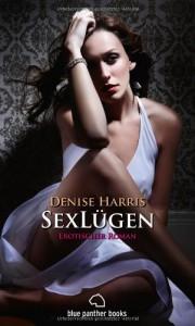 SexLügen | Erotischer Roman | Band 2 - Denise Harris