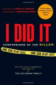 If I Did It Confessions of the Killer - The Goldman Family