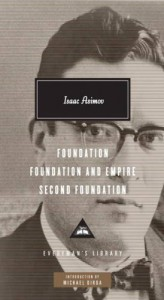 Foundation Trilogy - Isaac Asimov, Michael Dirda