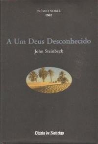 A Um Deus Desconhecido - John Steinbeck, Samuel Soares