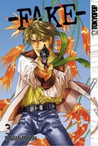 Fake, Volume 03 - Sanami Matoh