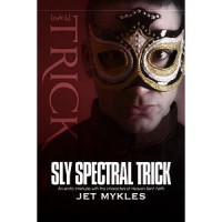 Sly Spectral Trick - Jet Mykles