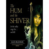 The Hum and the Shiver (Tufa Novels Series, #1) - Alex Bledsoe, Emily Janice Card, Stefan Rudnicki