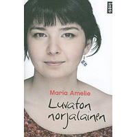 Luvaton norjalainen - Maria Amelie, Päivi Kivelä