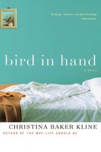 Bird in Hand - Christina Baker Kline